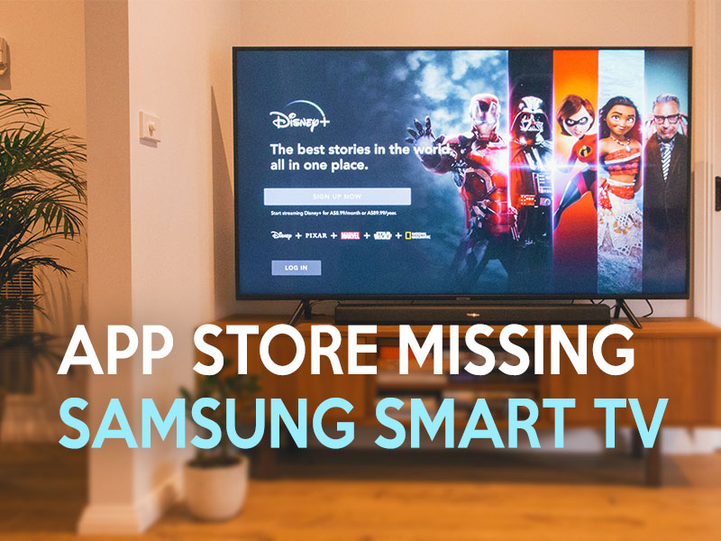 Can't find the app store on my Samsung Smart TV