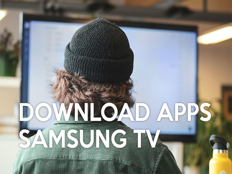 How to Download Apps on Samsung SMART TV, 2011, 2012, 2013, 2015, 2016, 2018, 2019, 2020
